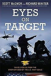 Eyes on Target: Inside Stories from the Brotherhood of the U.S. Navy SEALs by Scott McEwen (2014-02-25)