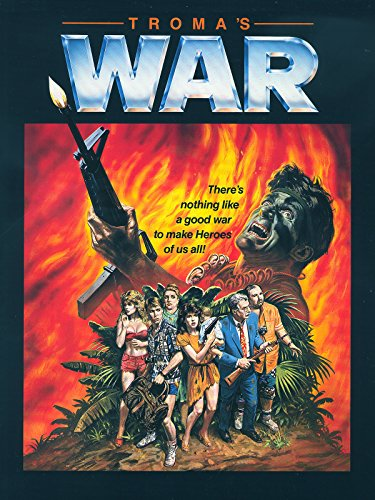 Troma's War Film