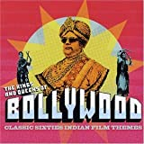 The Kings And Queens Of Bollywood: CLASSIC SIXTIES INDIAN FILM THEMES