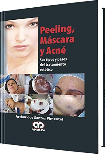 Peeling, Mascara y Acné (Mascaras Santo Del)