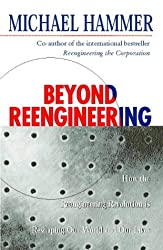 Beyond Reenginnering : How the process-centred organization is changing our work and our lives, édition en anglais