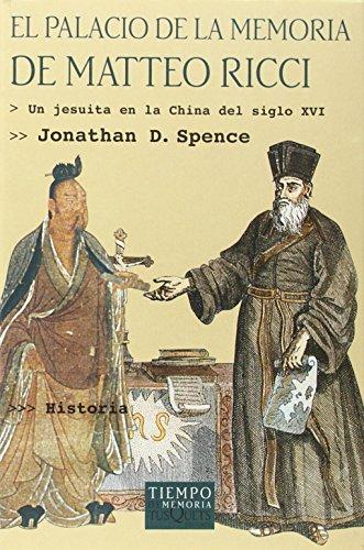 El palacio de la memoria de Matteo Ricci (Volumen Independiente) por Jonathan Spence