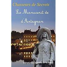 Le Manuscrit de D'Artagnan (Chasseurs de Secrets t. 1)
