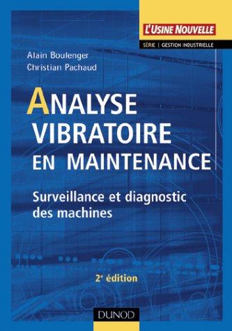 Analyse vibratoire en maintenance : Surveillance e...