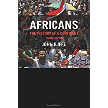 Africans: The History of a Continent (African Studies, Band 137)
