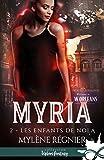 Les enfants de Nola: Myria, T2