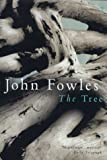 The Tree by John Fowles front cover