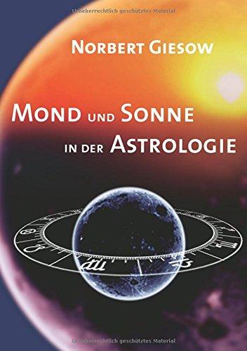 Mond und Sonne in der Astrologie