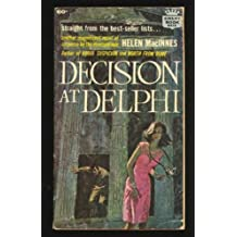 Decision at Delphi by Helen Macinnes (1984-03-12)