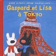 Gaspard et Lisa à Tokyo par Anne Gutman