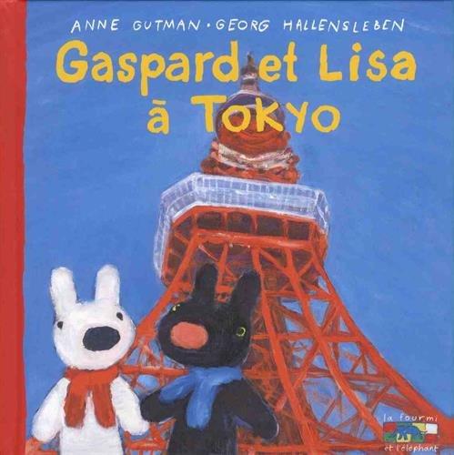 Les catastrophes de Gaspard et Lisa, Tome 32 : Gaspard et Lisa à Tokyo par