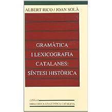 Gramàtica i lexicografia catalanes: síntesi històrica (Biblioteca Lingüística Catalana)