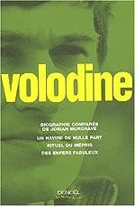 Biographie comparée de Jorian Murgrave - Un navire de nulle part - Rituel du mépris - Des enfers fabuleux de Antoine Volodine