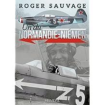 Roger Sauvage: Un Du Normandie-niemen