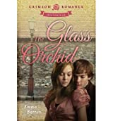 [ THE GLASS ORCHID ] Barron, Emma (AUTHOR ) Feb-24-2014 Paperback