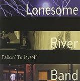 Songtexte von Lonesome River Band - Talkin' to Myself