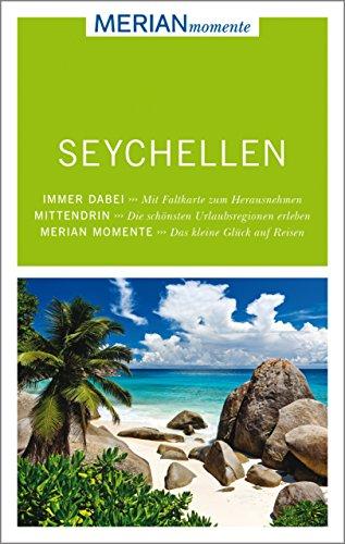 MERIAN momente Reiseführer Seychellen