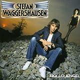 Songtexte von Stefan Waggershausen - Hallo Engel