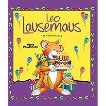Leo Lausemaus hat Geburtstag (German Edition)