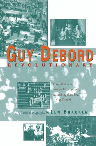Guy Debord: Revolutionary