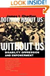 Nothing About Us Without Us: Disabili...