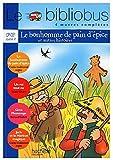 Le Bibliobus: CP/Ce1 Livre De LEleve (Le Bonhomme De Pain DEpice) by Bruno Gibert (2007-02-28)