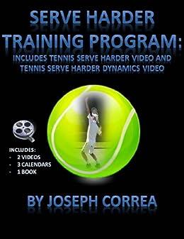 Descarga gratuita Serve Harder Training Program: Includes Tennis Serve Harder Video and Tennis Serve Harder Dynamics Video Epub