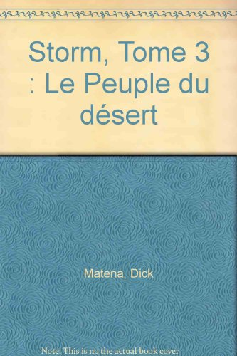 Storm, Tome 3 : Le Peuple du désert par Dick Matena, Don Lawrence