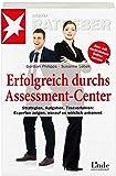 Image de Erfolgreich durchs Assessment-Center: Strategien - Aufgaben -Testverfahren: Experten zeigen, worauf es wirklich ankommt (stern-Ratgeber)