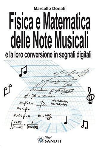 Fisica e matematica delle note musicali e la loro conversione in segnali digitali di Marcello Donati