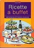 eBook Gratis da Scaricare Ricette a buffet (PDF,EPUB,MOBI) Online Italiano