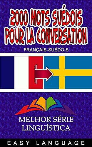 Couverture du livre 2000 mots Suédois Pour la Conversation