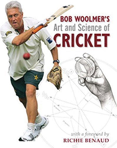 Bob Woolmer's Art and Science of Cricket by Bob Woolmer (2008-08-15)