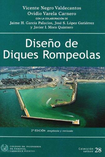 Diseño de diques rompeolas (2ª ed.) (Seinor) por Vicente Negro Valdecantos