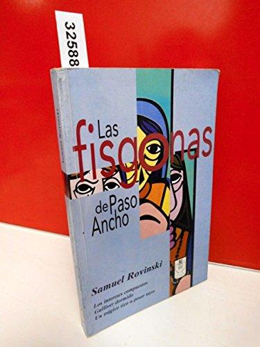 Las Fisgosnas De Paso Ancho