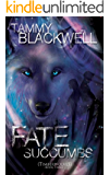 Fate Succumbs (Timber Wolves Trilogy Book 3) (English Edition)