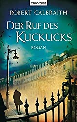 Der Ruf des Kuckucks: Roman by Robert Galbraith (2013-11-30)