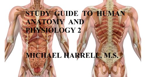 Download Study Guide to Human Anatomy and Physiology 2 by Michael ...