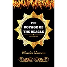 The Voyage of the Beagle: By Charles Darwin - Illustrated (English Edition)