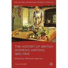The History of British Women's Writing, 1920-1945: Volume Eight