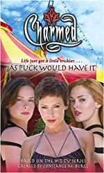 As Puck Would Have It (Charmed) by Paul Ruditis (2006-04-11)