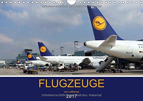 flugzeuge-von-lufthansa-2017-wandkalender-2017-din-a4-quer-auf-den-fotos-sind-die-verschiedenen-flug