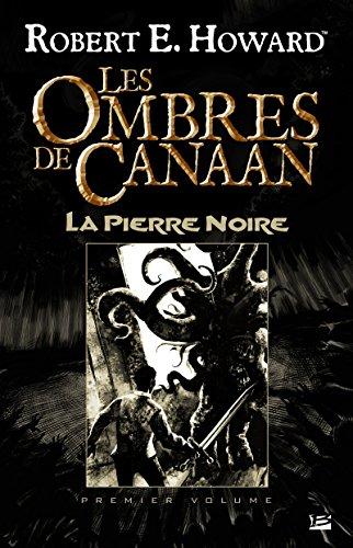 Les Ombres de Canaan - La Pierre Noire: Les Ombres de Canaan, T1