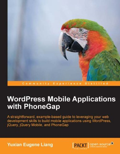 Wordpress Mobile Applications with PhoneGap (English Edition) (Wordpress Mobile)