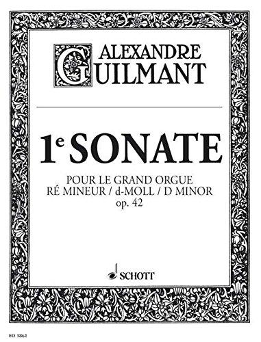 1. Sonate: Symphonie d-Moll. op. 42/1. Orgel.