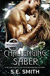 Challenging Saber: The Alliance by S. E. Smith (2015-11-20)