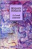 Le lundi existentiel de Benjamin Fondane ( 1 mars 1990 )