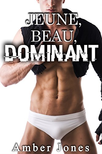 Jeune Beau Dominant - Amber Jones 2017