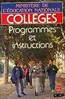 Collèges, programmes et instructions par France