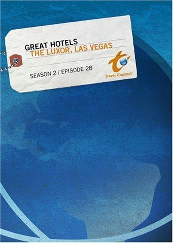 Great Hotels Season 2 - Episode 28: The Luxor, Las Vegas -